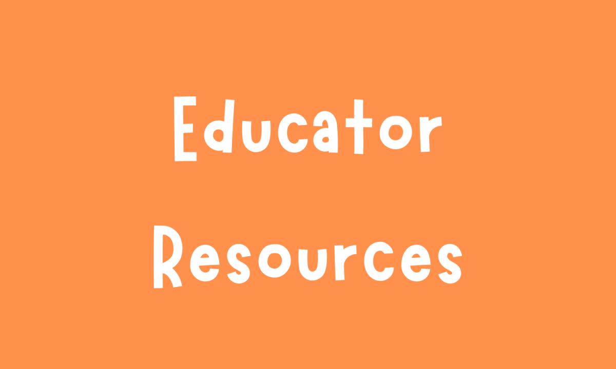 Educator Resources